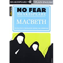 No Fear Shakespeare: Macbeth (Sparknotes No Fear Shakespeare)