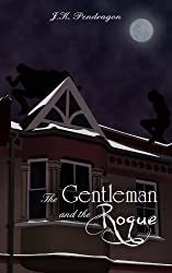 The Gentleman and the Rogue (English Edition)
