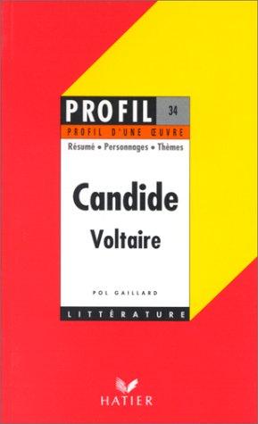 Profil d'Une Oeuvre: Voltaire:Candide