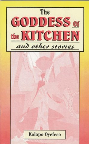 The goddess of the kitchen and other stories : folktales from Africa