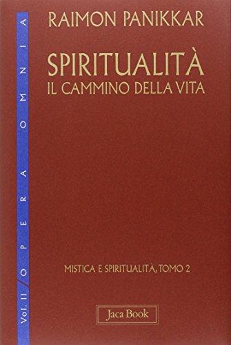Spiritualità: il cammino della vita