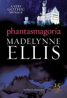 Phantasmagoria (Scandalous Seductions Book 3) by [Ellis, Madelynne]