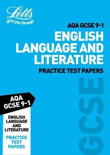 AQA GCSE 9-1 English Language and Literature Practice Test Papers (Letts GCSE 9-1 Revision Success) por Letts GCSE
