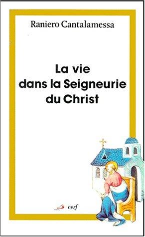 La vie dans la Seigneurie du Christ. Le message spirituel de l'épître aux Romains