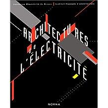 Achitectures de l'électricité:architectures de l'âge industriel