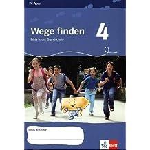 Wege finden / Arbeitsheft - 4. Jahrgangsstufe: Ethik in der Grundschule. Neuentwicklung