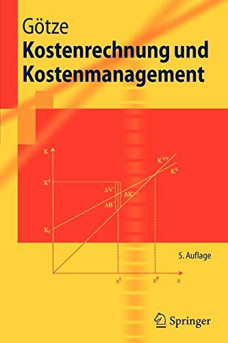 Kostenrechnung und Kostenmanagement (Springer-Lehrbuch)