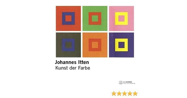 Kunst der Farbe: Amazon.de: Johannes Itten: Bücher