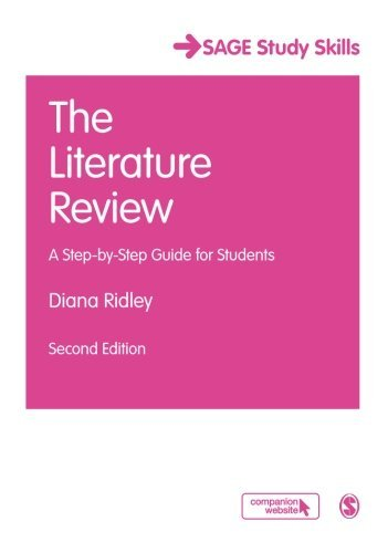 The Literature Review: A Step-by-Step Guide for Students (SAGE Study Skills Series)