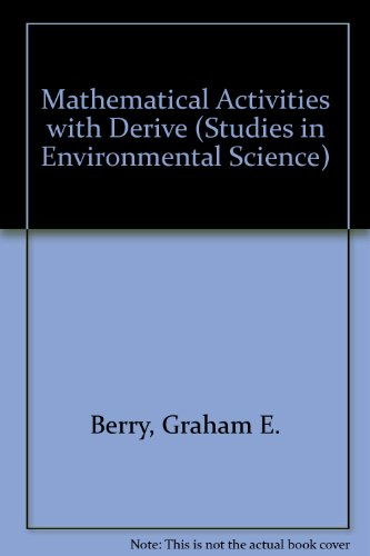 Mathematical Activities with Derive (Studies in environmental science)