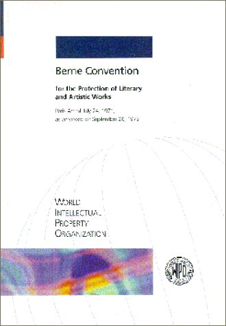 Berne Convention for the Protection of Literary and Artistic Works, Paris Act of July 24, 1971, as amended on September 28, 1979