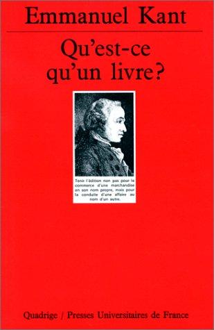 Qu'est-ce qu'un livre ? par Emmanuel Kant, Quadrige