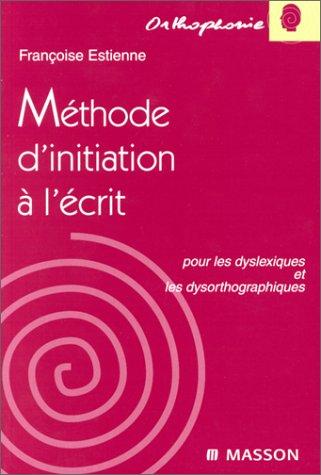 Méthode d'initiation à l'écrit