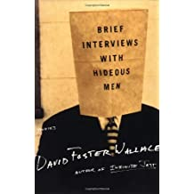Brief Interviews with Hideous Men: Stories by David Foster Wallace (1999-05-28)