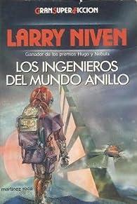 Los ingenieros del mundo anillo par Larry Niven