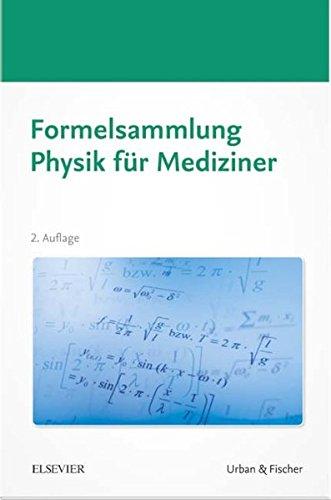 Formelsammlung Physik für Mediziner (Mediziner-formeln)