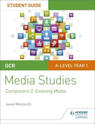 OCR A Level Media Studies Student Guide 2: Evolving Media (Ocr a Level Student Guide 2)