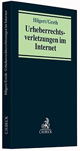 Hilgert, Peter / Greth, Rüdiger:Urheberrechtsverletzungen im Internet