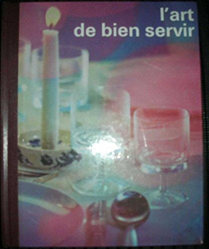 l'art de bien servir - manuel pour le service dans l'hôtellerie et la restauration