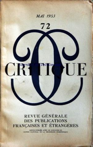 CRITIQUE [No 72] du 01/05/1953 - BLANCHOT - RILKE ET L'EXIGENCE DE LA MORT - CHAMOREL - CESARE PAVESE - BATAILLE - GOUGENHEIN - DELMAS - F. LOT - JEAN PIEL - PLAN ET LIBERTE.