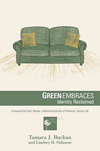 Green Embraces: Identity Reclaimed (You were Meant for More ...