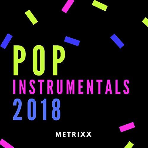 Pop Instrumentals 2018