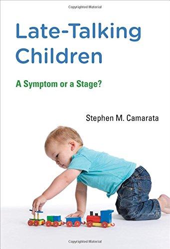 Late-Talking Children: A Symptom or a Stage? (The MIT Press) por Stephen M. Camarata