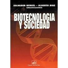 Biotecnologia Y Sociedad 9789875072114