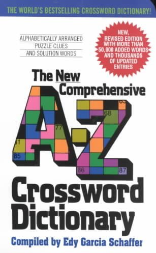 [(The New Comprehensive A-Z Crossword Dictionary)] [By (author) Edy Garcia Schaffer] published on (September, 2003)