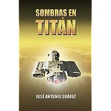 Sombras en Titán (Spanish Edition)