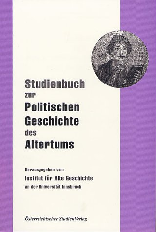 Studienbuch zur Politischen Geschichte des Altertums