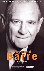 Raymond Barre : Entretien