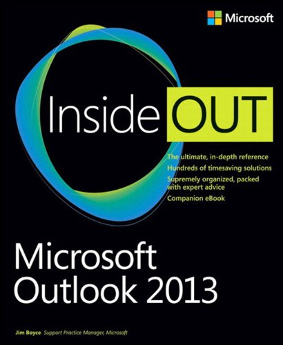 Microsoft Outlook 2013 Inside Out: Micro Outlo 2013 Insid Out_p1 (English Edition)
