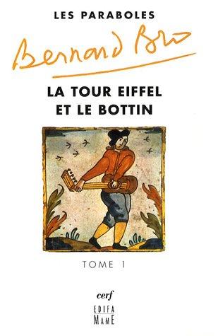 Les paraboles : Tome 1, La Tour Eiffel et le Bottin par Bernard Bro