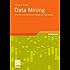 Data Mining: Methoden und Algorithmen intelligenter Datenanalyse (Computational Intelligence)