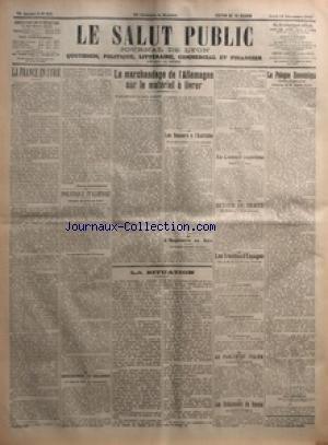 SALUT PUBLIC (LE) [No 352] du 18/12/1919 - LA FRANCE EN SYRIE PAR MAURICE ZIMMERMANN - POLITIQUE ITALIENNE - DESORDRES EN IRLANDE - LE MARCHANDAGE DE L'ALLEMAGNE SUR LE MATERIEL A LIVRER - LES SECOURS A L'AUTRICHE - L'ANGLETERRE EN ASIE - LA SITUATION - AU CONSEIL SUPREME - AUTOUR DU TRAITE - LES TROUBLES D'ESPAGNE - AU PARLEMENT ITALIEN - LES EVENEMENTS DE RUSSIE - LA POLOGNE ECONOMIQUE NOUVELLE PAR PAUL BERTHELET