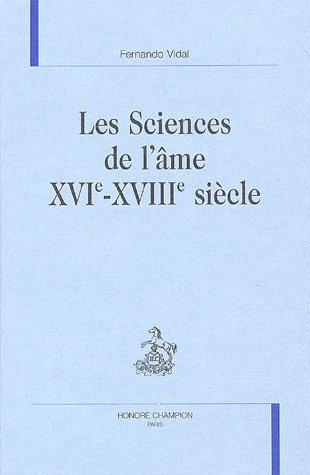 Les Sciences de l'âme XVIe-XVIIIe siècle