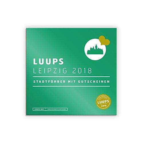 LUUPS Leipzig 2018: Stadtführer mit Gutscheinen