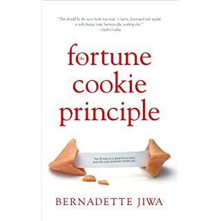 The Fortune Cookie Principle : The 20 Keys to a Great Brand Story and Why Your Business Needs One. (English Edition)