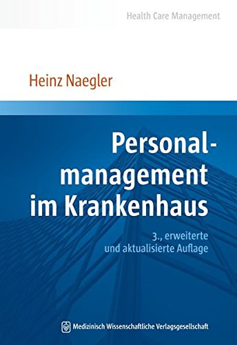 Personalmanagement im Krankenhaus (Health Care Management)