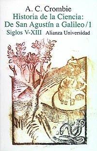 Historia de La Ciencia 1 de San Agustin a Galileo by A. C. Crombie (2007-06-30)
