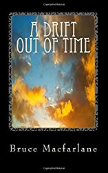A Drift Out of Time: Volume 2 (The Time Travel Diaries of James Urquhart and Elizabeth Bicester)