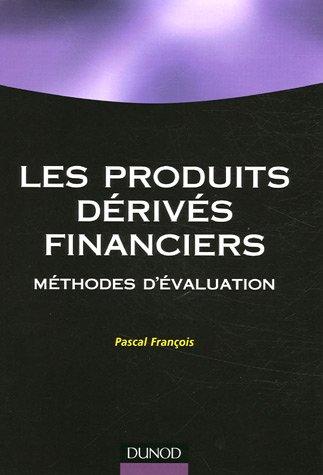 Les produits financiers dérivés : Méthodes d'évaluation