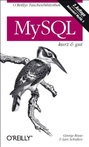 MySQL - kurz & gut (O'Reillys Taschenbibliothek)
