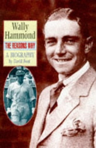 WALLY HAMMOND, THE REASONS WHY
