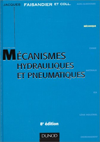 MECANISMES HYDRAULIQUES ET PNEUMATIQUES. 8ème édition