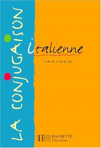 La conjugaison italienne par Clara Moressa