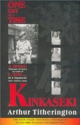 Kinkaseki: One Day at a Time