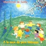 """Afficher """"A la noce du Père Bobosse"""""""