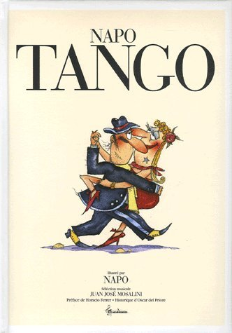 Tango : Edition bilingue français-espagnol (1CD audio) par Napo